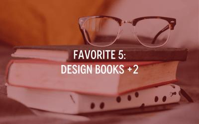 Favorite 5: Design Books +2