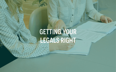 Getting Your Legals Right…