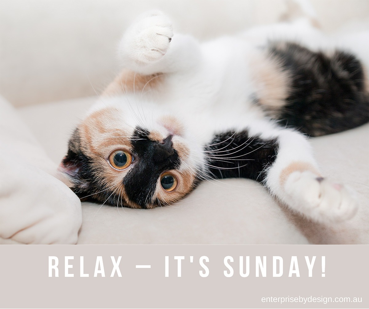 Relax – it's Sunday!