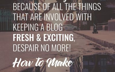 How to Make Blogging Fun (again)