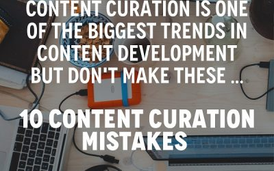 10 Content Curation Mistakes