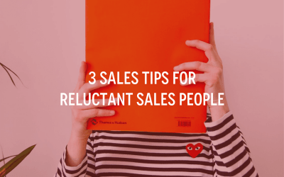 3 Sales Tips for Reluctant Sales People