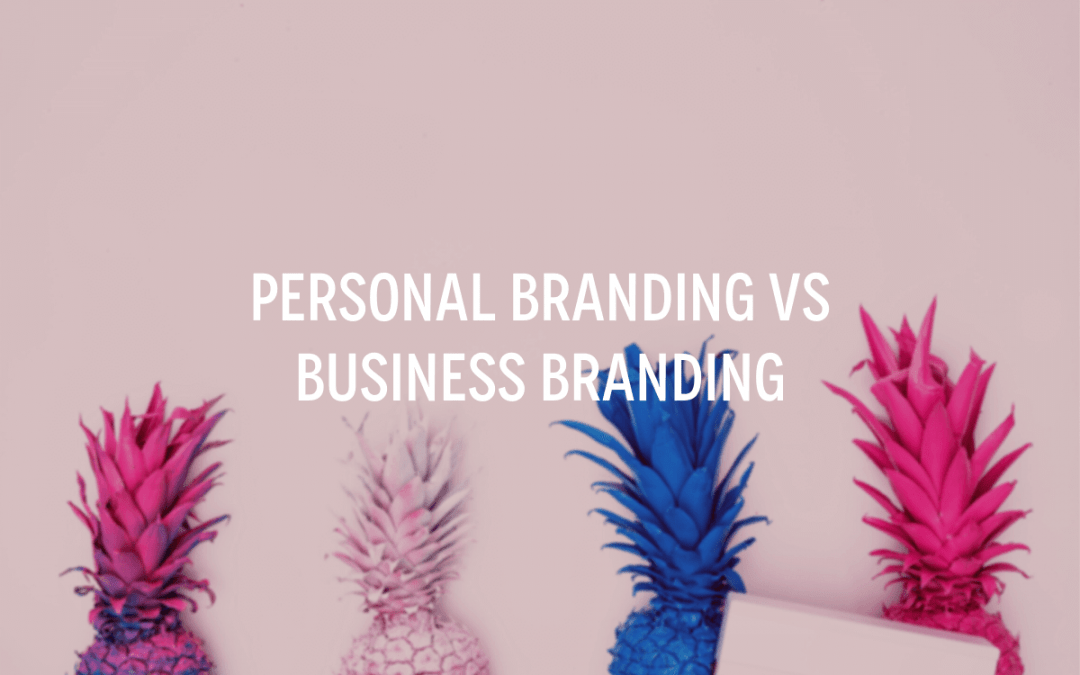 Personal Branding Vs Business Branding