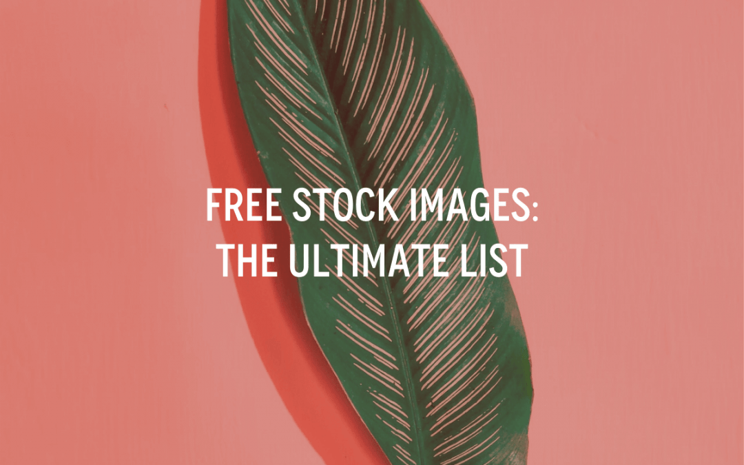 Free Stock Images: The Ultimate List