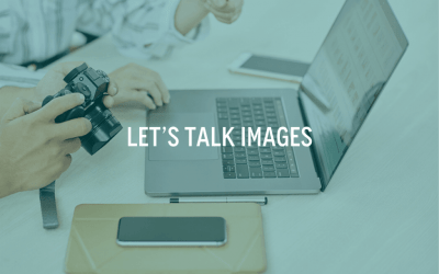 Let's Talk Images