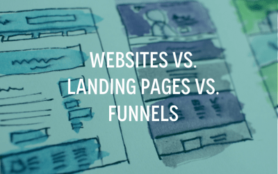 Websites – Landing Pages – Funnels – what's the difference anyway